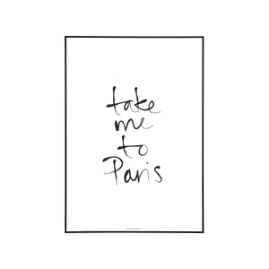 "Poster ""Take Me To Paris"""