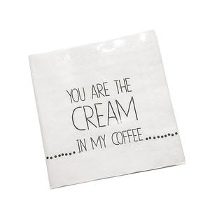 Servett - You are the cream in my coffee
